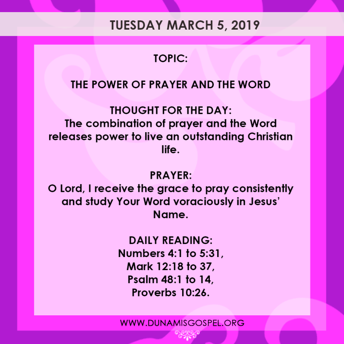 , Seeds of Destiny 5 March 2019 Devotional – The Power Of Prayer And The Word