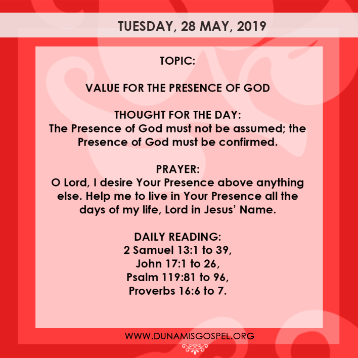 Seeds of Destiny 28 May 2019, Seeds of Destiny 28 May 2019 – Value For The Presence Of God