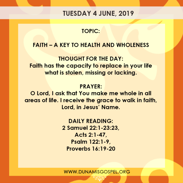 Seeds of Destiny 4 June, Seeds of Destiny 4 June 2019: Faith – A Key To Health And Wholeness