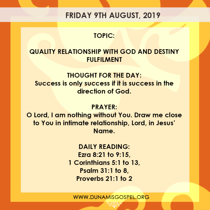 Seeds of Destiny 9 August 2019, Seeds of Destiny 9 August 2019: Quality Relationship With God And Destiny Fulfilment