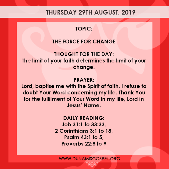 Seeds of Destiny 29 August 2019, Seeds of Destiny 29 August 2019 Devotional – The Force For Change