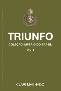 Triunfo-Coleção-Império-do-Brasil-Clari-Machado-1