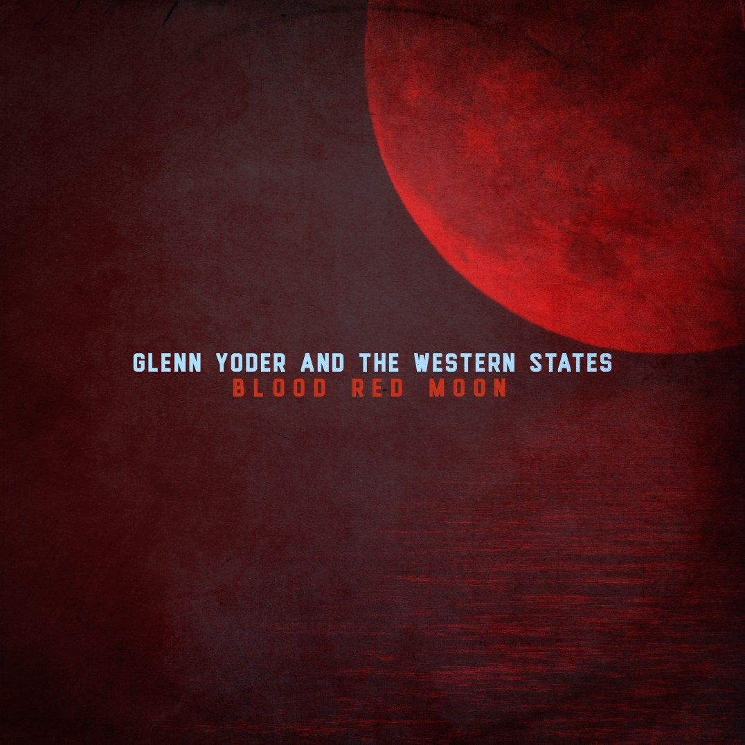 Glenn Yoder & the Wester States album cover