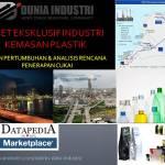 Riset Eksklusif Industri Kemasan Plastik (Tren Pertumbuhan dan Analisis Cukai)