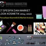 Riset Pasar dan Data Outlook Kosmetik 2014-2020 (Top 10 Perusahaan Kosmetik & Market Analysis)