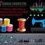 Riset Spesifik Direktori 74 Perusahaan Tekstil 2019 (Tren Harga Bahan Baku)