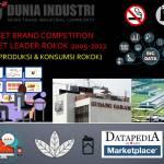 Riset Brand Competition Market Leader Rokok 2005-2022 (Trend Produksi dan Konsumsi Rokok)