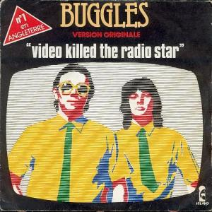Killed the Radio Star Buggles