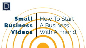 How To Start A Business With Friends: 6 Questions You Need To Ask