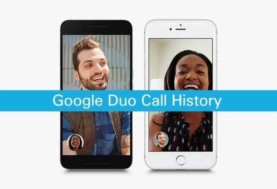 Google Duo Call History