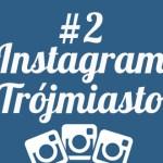 Kogo obserwować na Instagramie w Trójmieście – część 2