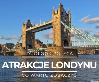 największe atrakcje w londynie co warto zwiedzić