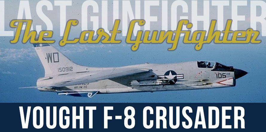 f8 crusader last gunfighter usmc