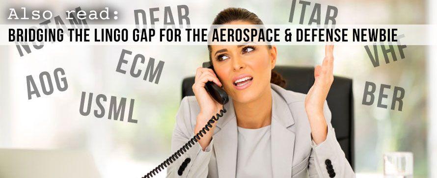 Bridging the Lingo Gap for the Aerospace & Defense Newbie