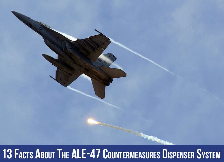 13 Facts About the ALE-47 Countermeasures Dispenser System