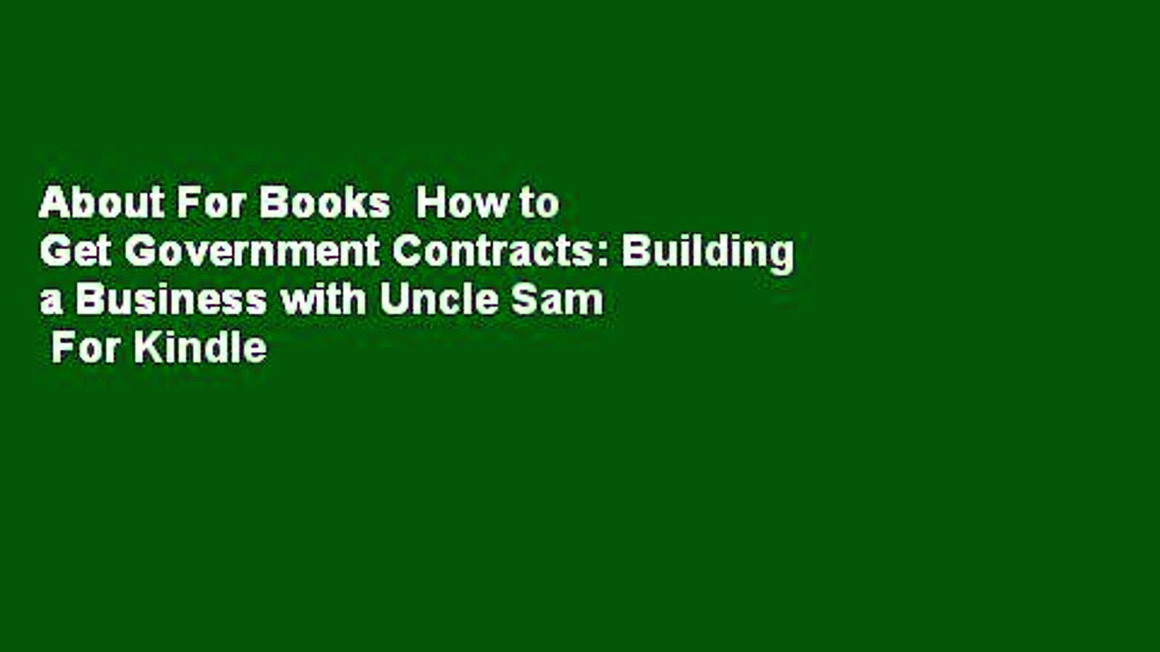 About For Books How to Get Government Contracts Building a Business with Uncle Sam For Kindle - About For Books  How to Get Government Contracts: Building a Business with Uncle Sam  For Kindle