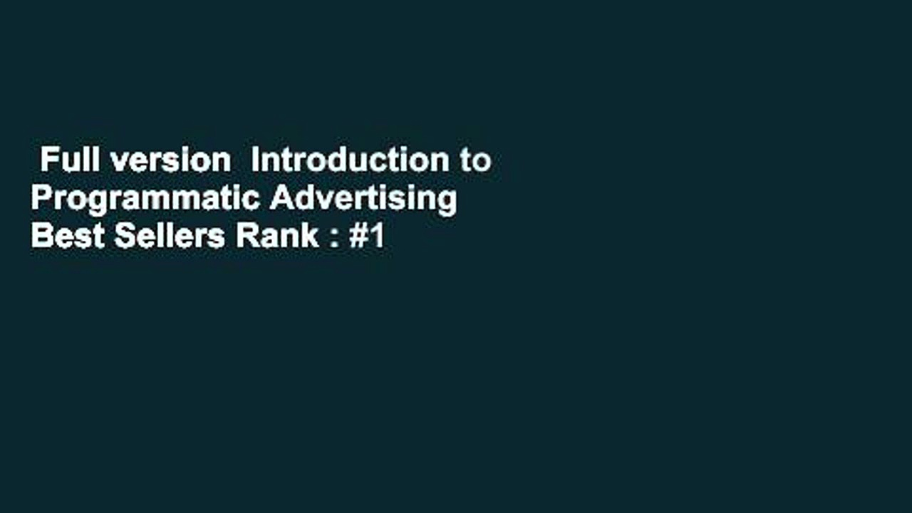 Full-version-Introduction-to-Programmatic-Advertising-Best-Sellers-Rank-1