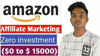Amazon affiliate marketingBest Part time Job work from homeZero Investment  - Amazon affiliate marketing|Best Part time Job |work from home|Zero Investment |