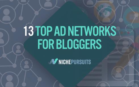 13 top ad networks for bloggers monetize your content today - 13 TOP Ad Networks for Bloggers: Monetize Your Content Today