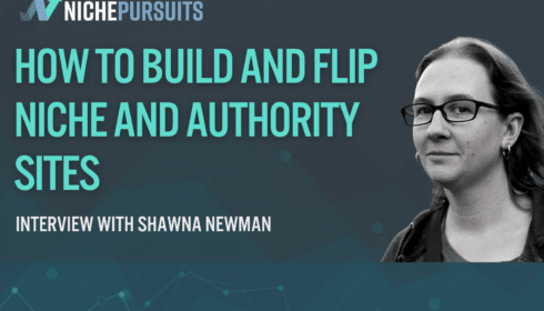 how shawna newman builds scales and flips niche and authority sites - How Shawna Newman Builds, Scales, And Flips Niche And Authority Sites