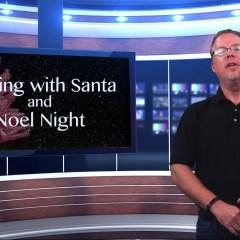 BID Report – Singing With Santa and Noel Night