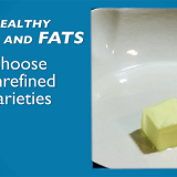 Healthy Living: Which Fats to Choose
