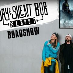 Jay & Silent Bob Reboot Roadshow
