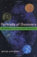 Portraits of Discovery: Profiles in Scientific Genius by George Greenstein