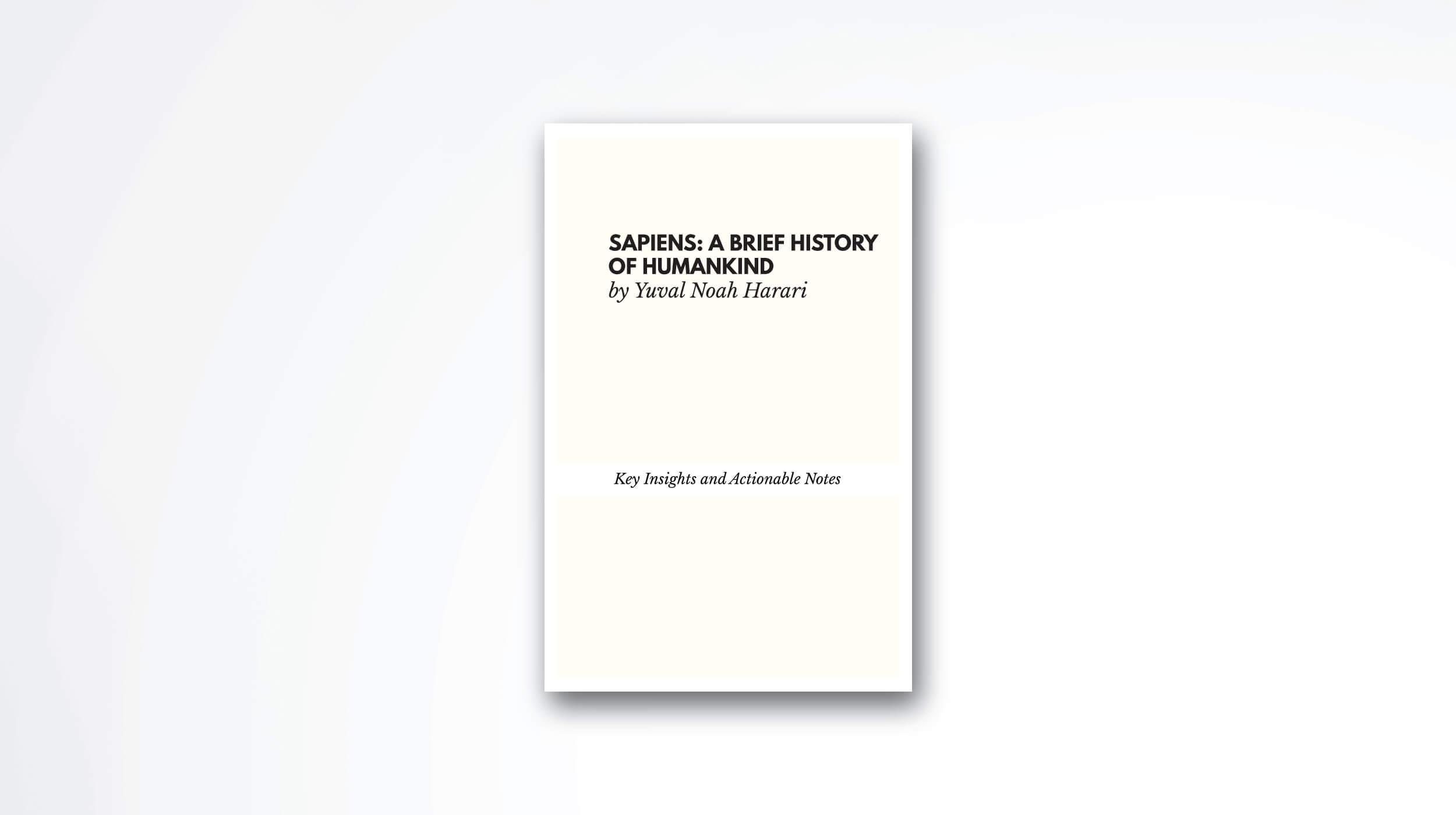 Sapiens by Yuval Noah Harari [Summary] | Durmonski.com