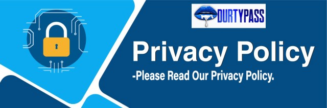 Durtypass Site Privacy Policy