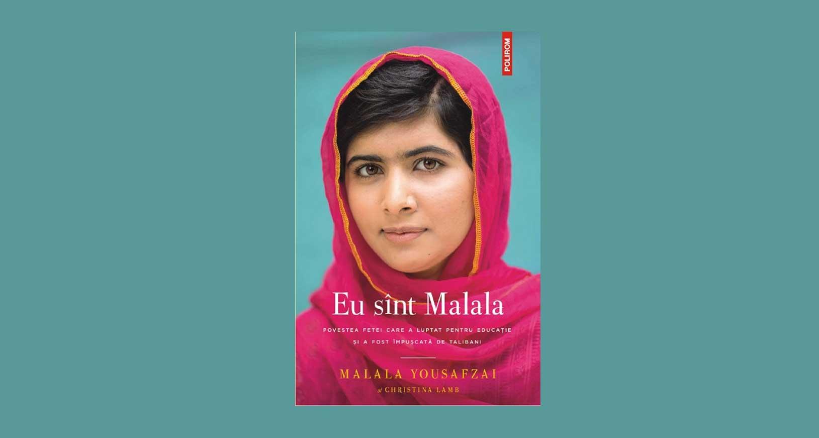 Eu sunt Malala - Malala Yousafzai, Christina Lamb