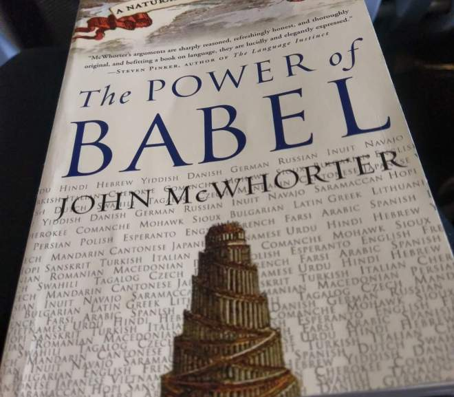 The Power of Babel  官方語言,方言,還是火星文?(2)