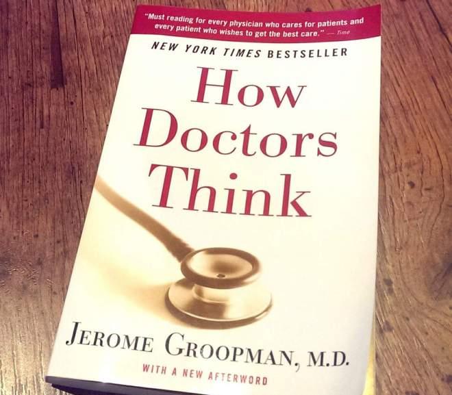 How Doctors Think 醫生,你確定是這樣嗎?