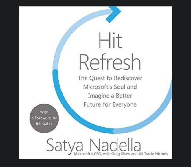 Hit Refresh 微軟回歸對軟體熱愛的初衷
