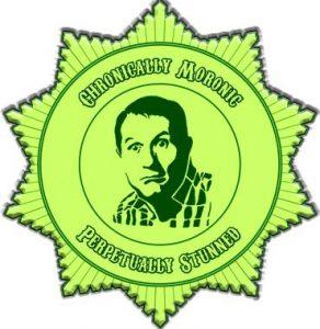 Chronically Moronic, Perpetually Stunned Award