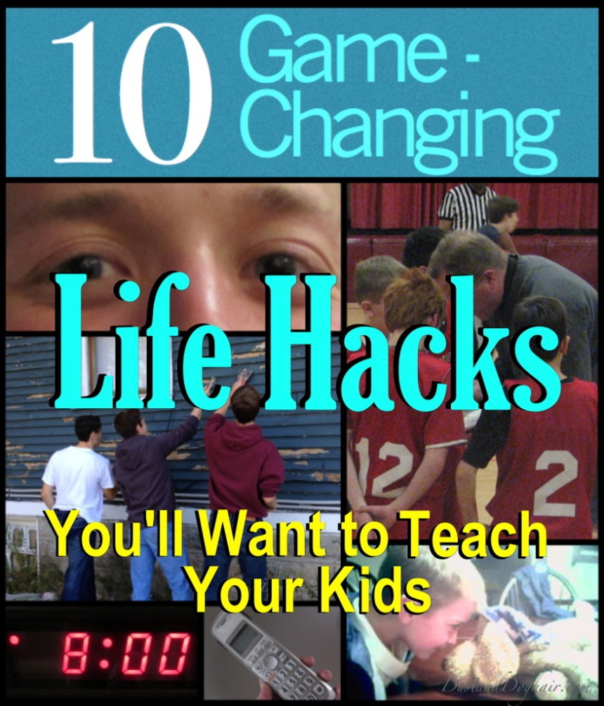Life Hacks for your kids
