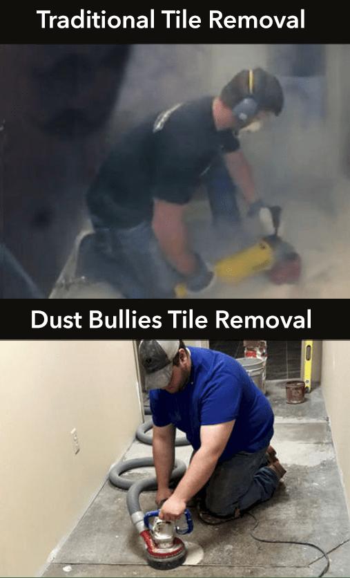 dust bullies tile removal