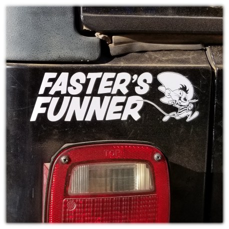Faster's Funner Decal By Dust Devil Offroad