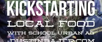 School Urban Agriculture programs could kickstart local food movements.