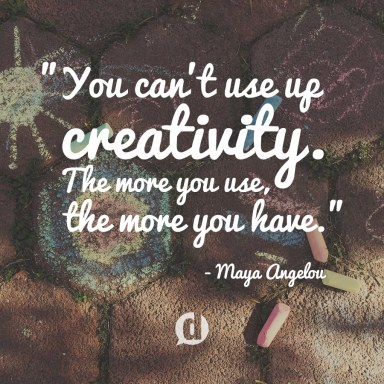 creativity quote my maya angelou