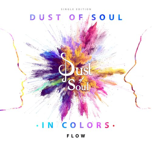"Single Edition ""Dust of Soul In Colors"" Flow – A Swiss-Indian fusion of music and dance"