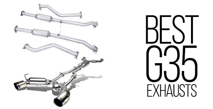 best exhaust systems for infiniti g35