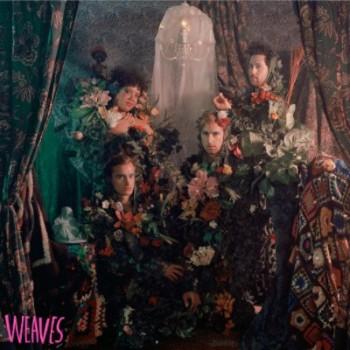 Weaves – Weaves
