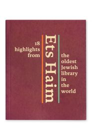 Ets Haim, 18 highlights from the oldest Jewish library in the world