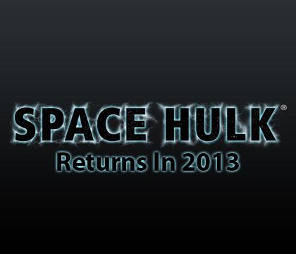 Space Hulk Returns in 2013
