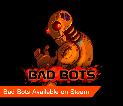 Battle bad 'bots in Bad Bots, available now on Steam