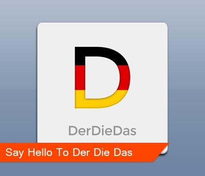 Say Hello To Der Die Das