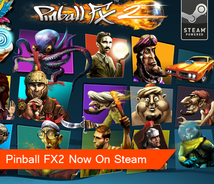Pinball FX2 now Available on Steam