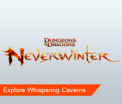 Neverwinter Reveals Whispering Caverns
