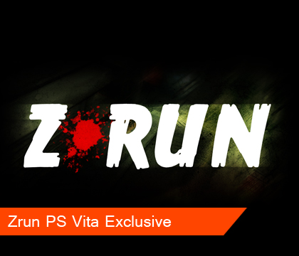 Zrun Revealed, Playstation exclusive title
